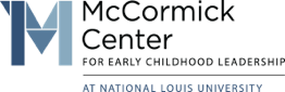 The McCormick Center for Early Childhood Leadership
